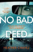 No Bad Deed (Hardback)