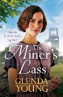 The Miner's Lass: A compelling saga of love, sacrifice and powerful family bonds (Paperback)