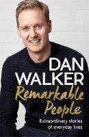 Remarkable People: Extraordinary Stories of Everyday Lives (Hardback)