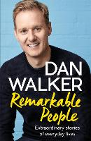 Remarkable People: Extraordinary Stories of Everyday Lives (Paperback)