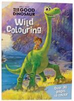 Disney Pixar The Good Dinosaur Wild Colouring (Paperback)
