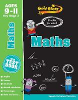 Gold Stars Maths Ages 9-11 Key Stage 2: Practise for school!