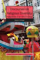 Discourses on Religious Diversity: Explorations in an Urban Ecology - AHRC/ESRC Religion and Society Series (Paperback)