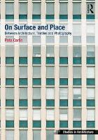 On Surface and Place