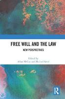 Free Will and the Law: New Perspectives (Hardback)
