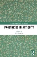 Prostheses in Antiquity - Medicine and the Body in Antiquity (Hardback)