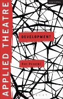 Applied Theatre: Development - Applied Theatre (Paperback)