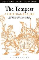 The Tempest: A Critical Reader - Arden Early Modern Drama Guides (Hardback)