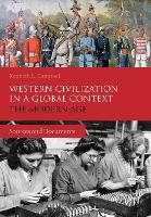 Western Civilization in a Global Context: The Modern Age: Sources and Documents (Hardback)