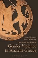 Gender Violence in Ancient Greece (Paperback)