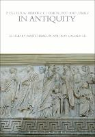 A Cultural History of Childhood and Family in Antiquity - The Cultural Histories Series (Paperback)