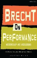 Brecht on Performance: Messingkauf and Modelbooks (Hardback)