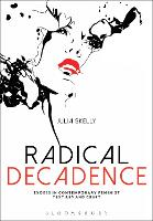 Radical Decadence: Excess in Contemporary Feminist Textiles and Craft (Hardback)