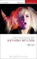 The Theatre of Anthony Neilson - Critical Companions (Hardback)