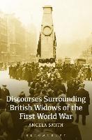 Discourses Surrounding British Widows of the First World War (Paperback)
