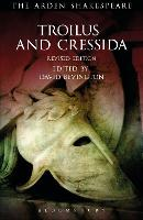Troilus and Cressida: Third Series, Revised Edition - The Arden Shakespeare Third Series (Paperback)