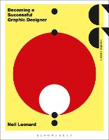 Becoming a Successful Graphic Designer - Creative Careers (Paperback)