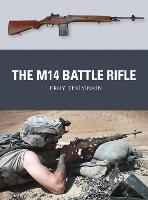 The M14 Battle Rifle - Weapon 37 (Paperback)