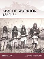 Apache Warrior 1860-86 - Warrior 172 (Paperback)
