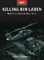 Killing Bin Laden: Operation Neptune Spear 2011 - Raid 45 (Paperback)
