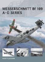 Messerschmitt Bf 109 A-D series - Air Vanguard (Paperback)