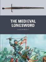 The Medieval Longsword - Weapon 48 (Paperback)