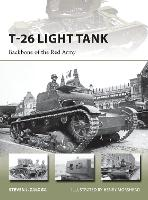 T-26 Light Tank: Backbone of the Red Army - New Vanguard 218 (Paperback)