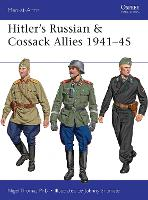 Hitler's Russian & Cossack Allies 1941-45 - Men-at-Arms (Paperback)
