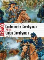 Confederate Cavalryman vs Union Cavalryman: Eastern Theater 1861-65 - Combat (Paperback)