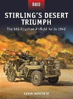 Stirling's Desert Triumph: The SAS Egyptian Airfield Raids 1942 - Raid (Paperback)