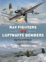 RAF Fighters vs Luftwaffe Bombers: Battle of Britain - Duel (Paperback)