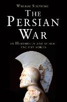 The Persian War in Herodotus and Other Ancient Voices (Hardback)