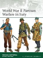 World War II Partisan Warfare in Italy