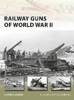 Railway Guns of World War II - New Vanguard 231 (Paperback)