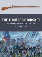 The Flintlock Musket: Brown Bess and Charleville 1715-1865 - Weapon 44 (Paperback)