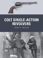 Colt Single-Action Revolvers - Weapon 52 (Paperback)