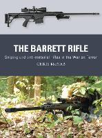 The Barrett Rifle: Sniping and anti-materiel rifles in the War on Terror - Weapon (Paperback)