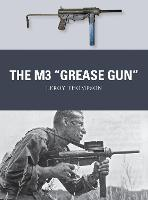"""The M3 """"Grease Gun"""" - Weapon 46 (Paperback)"""