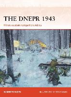 The Dnepr 1943: Hitler's eastern rampart crumbles - Campaign 291 (Paperback)