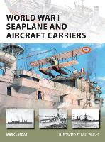 World War I Seaplane and Aircraft Carriers - New Vanguard 238 (Paperback)