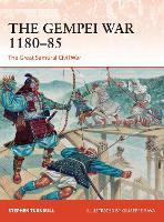 The Gempei War 1180-85: The Great Samurai Civil War - Campaign (Paperback)