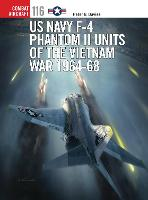 US Navy F-4 Phantom II Units of the Vietnam War 1964-68 - Combat Aircraft (Paperback)