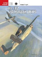 He 162 Volksjager Units - Combat Aircraft 118 (Paperback)