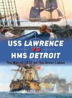 USS Lawrence vs HMS Detroit: The War of 1812 on the Great Lakes - Duel 79 (Paperback)