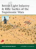 British Light Infantry & Rifle Tactics of the Napoleonic Wars - Elite 215 (Paperback)