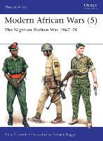 Modern African Wars (5): The Nigerian-Biafran War 1967-70 - Men-at-Arms (Paperback)