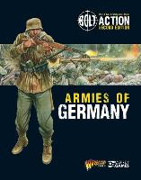Bolt Action: Armies of Germany: 2nd Edition - Bolt Action (Paperback)