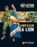 Bolt Action: Campaign: Sea Lion - Bolt Action (Paperback)