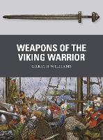 Weapons of the Viking Warrior - Weapon (Paperback)