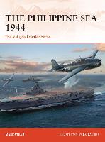 The Philippine Sea 1944: The last great carrier battle - Campaign 313 (Paperback)